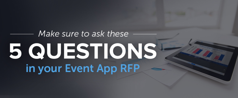 5 Essential Questions to Ask in Your Event App RFP